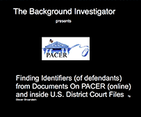 Finding Identifiers (of defendants) from Documents On PACER (online) and inside U.S. District Court Files